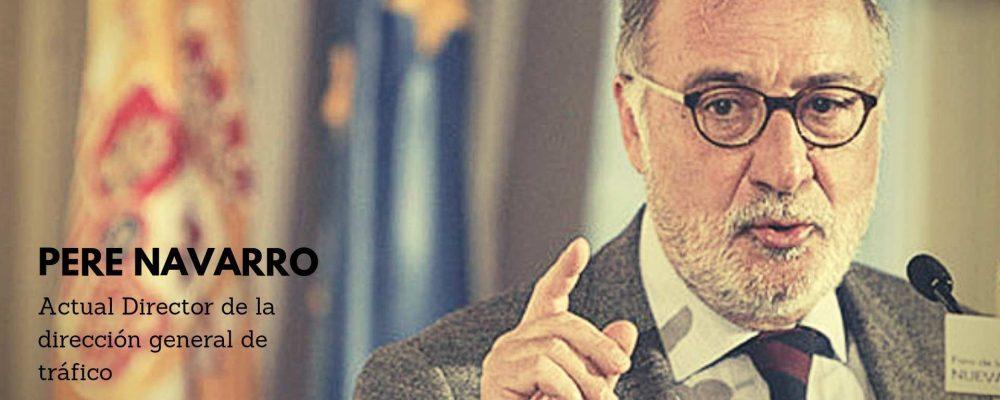 Exponentes senior: Pere Navarro, actual director de la DGT